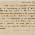 Printed public notice that a performance of Byron's Doge of Venice will go ahead in defiance of an injunction by the Lord Chancellor, 1821.