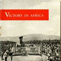 Front cover image from 'Victory in Africa' [1943] (Ref: Embleton 2/3/25)