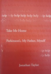 Cover of Take me home: Parkinson's, my father, myself, with white text on red background