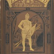 Cover of Hugh Mulleneux Walmsley's Zulu Land: its wild sports and savage life. London: Frederick Warne, [1872?] [FCOHistorical Collection DT 2259 WAL]